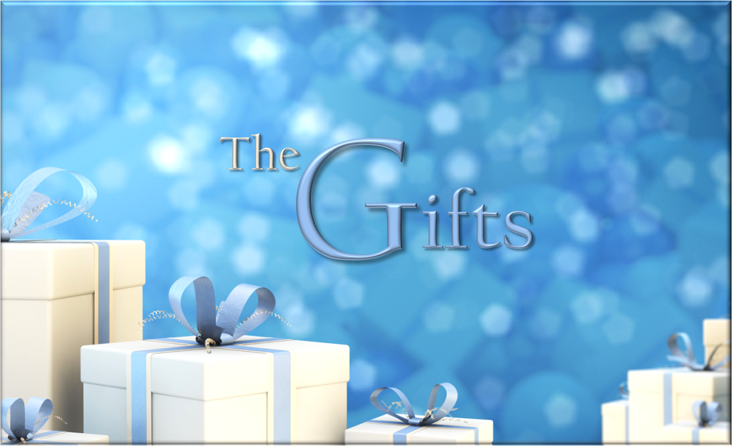 """The Gifts"""