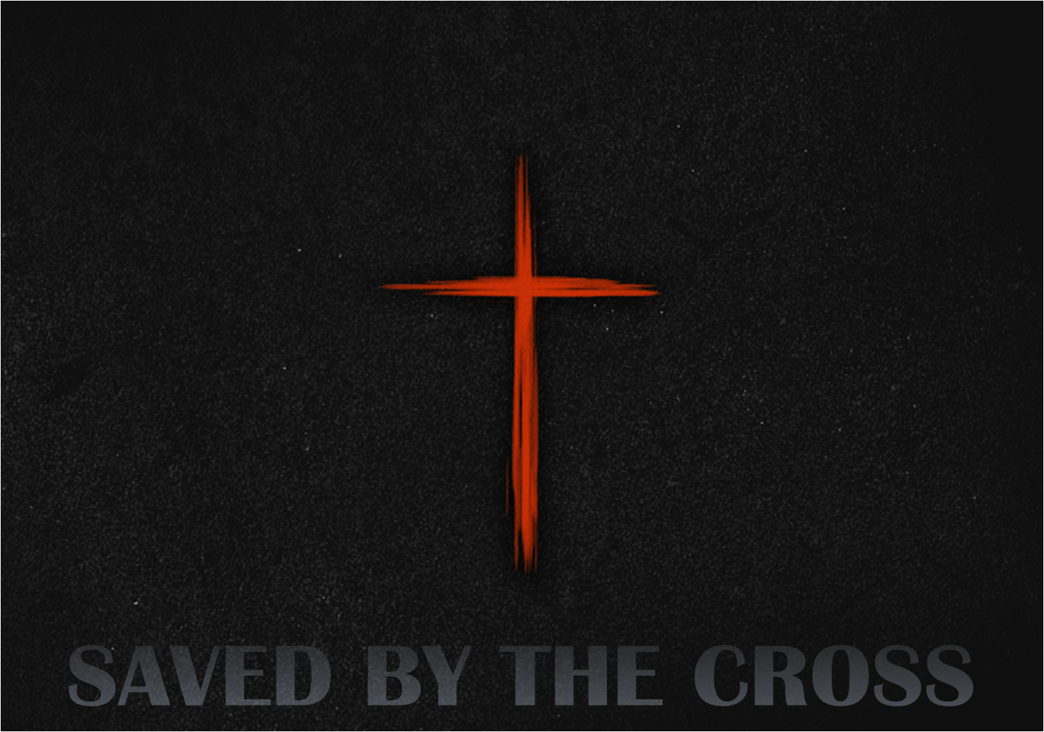 """Saved by the Cross"""